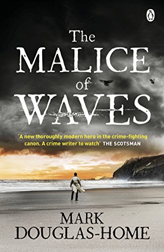 The Malice of Waves (The Sea Detective Book 3) ()