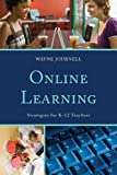Online Learning, Wayne Journell, 1475801416