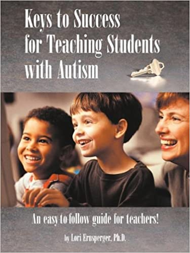 Keys to Success for Teaching Students with Autism - Popular Autism Related Book