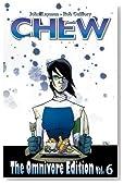 Chew Omnivore Edition Volume 6