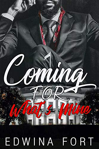 (Coming For What's Mine ( WARNING: UNEXPECTED TWIST YOU WILL NOT SEE COMING!) (Law Boy's Series Book 1))
