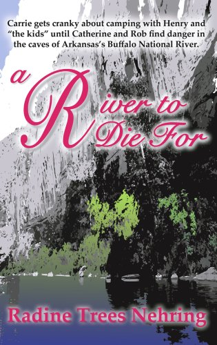 A River to Die For (The Something to Die For Mysteries)