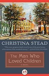The Man Who Loved Children: A Novel