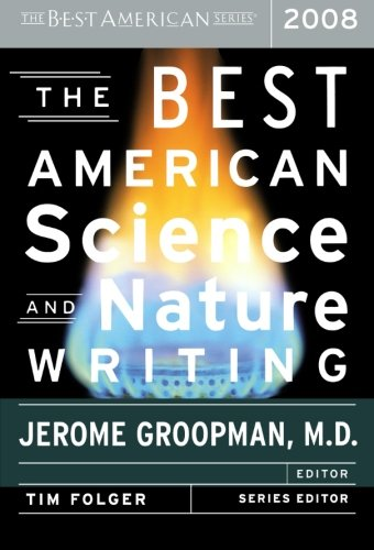 The Best American Science and Nature Writing 2008 (The Best American Series ®)