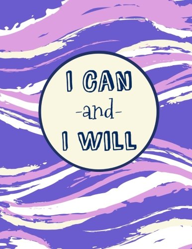 I Can and I Will: 100 Pages Ruled, Notebook, Journal, Diary, Violet/Pink Watercolor (Motivational Notebooks) pdf