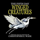 The Fifth Day Winged Creatures (Creation)