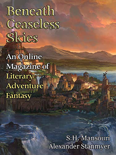 Beneath Ceaseless Skies Issue #273 by [Mansouri, S.H., Stanmyer, Alexander]