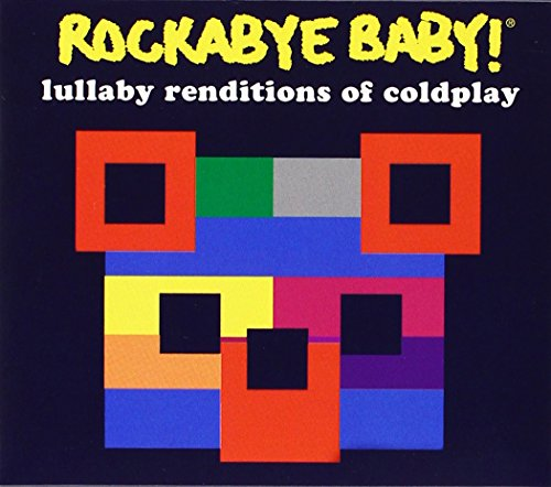 Price comparison product image Rockabye Baby! Lullaby Renditions of Coldplay