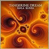 Mala Kunia by Tangerine Dream (2014-08-03)