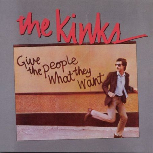 The Kinks: Give the People What They Want (Audio CD)