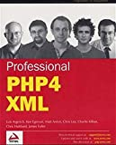 img - for Professional PHP4 XML book / textbook / text book