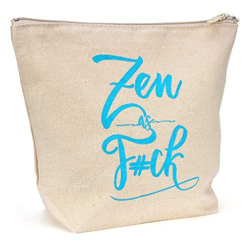Canvas Makeup Bag Carryon Travel Bag Fun Quote Bag Yoga Gift Small Makeup Bag  9quot x 7quot x 3quot  Zen as FCK
