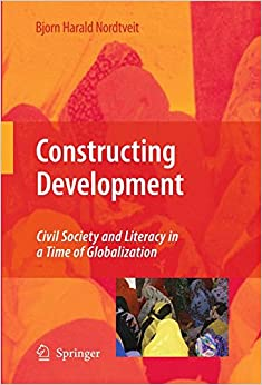 Book Constructing Development: Civil Society and Literacy in a Time of Globalization