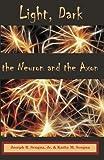 Light, Dark: The Neuron & the Axon