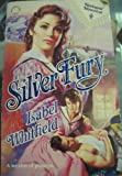 Silver Fury, Isabel Whitfield, 0373287054