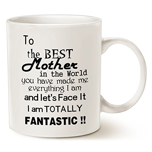 Christmas Gifts Coffee Mug for Mom - To The BEST Mother in the World...FANTASTIC!! - Best Unique Mother Gifts Ceramic Cup White, 11 Oz by LaTazas