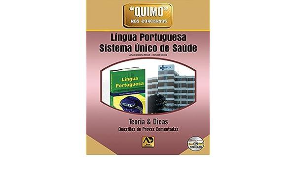 Quimo Nos Concursos - Lingua Portuguesa E Sistema Unico De Saude: Ana Carolina Costa Ismael^Mrad: 9788588656451: Amazon.com: Books