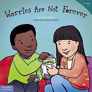 Worries Are Not Forever (Best Behavior® Paperback Series)
