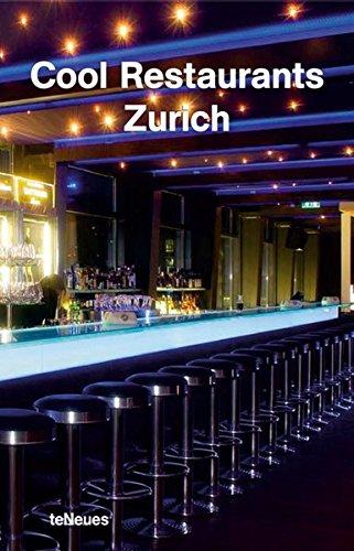 Cool Restaurants Zurich (Cool Restaurants Guides)...