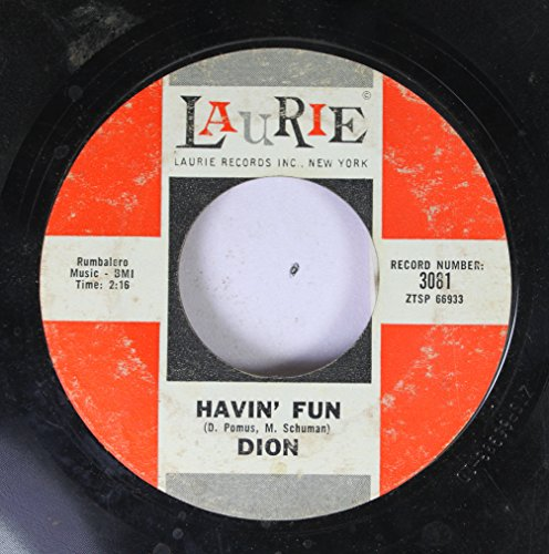 Dion 45 RPM Havin' Fun / North East End of the Corner