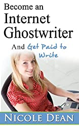 Become an Internet Ghostwriter and Get Paid to Write
