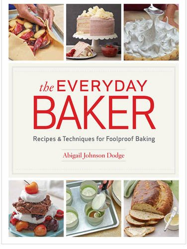 Everyday Baker Recipes Techniques Foolproof product image