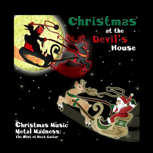 Christmas Music Metal Madness: The Best of Rock Guitar (Christmas Songs Madness)