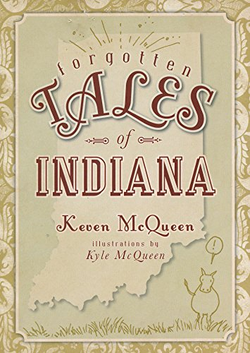 Forgotten Tales of Indiana -