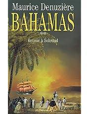 BAHAMAS T02 : RETOUR À SOLEDAD