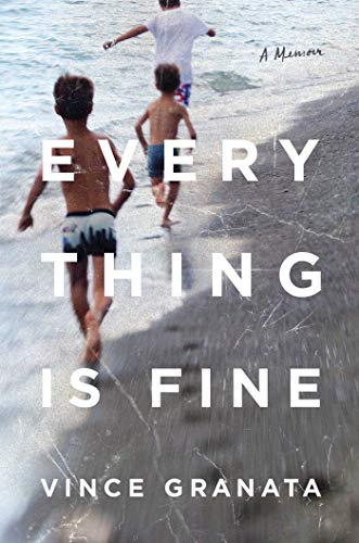 Book Cover: Everything Is Fine: A Memoir