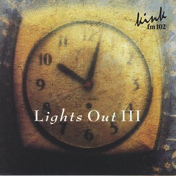 Lights Out III - KINK FM 102 Portland Oregon (Kink Lights Out)