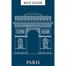 Blue Guide Paris 12th Edition