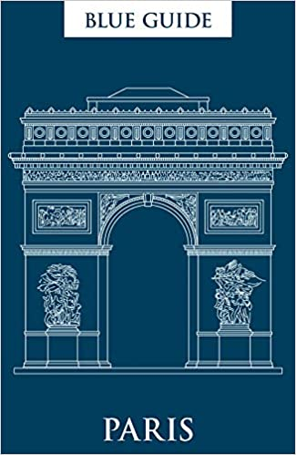 The Blue Guide Paris: 12th Edition (Blue Guides) by Delia Gray-Durant travel product recommended by Glory Williams on Lifney.