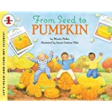 From Seed to Pumpkin (Let's-Read-and-Find-Out Science 1) by Wendy Pfeffer (2012-12-31)
