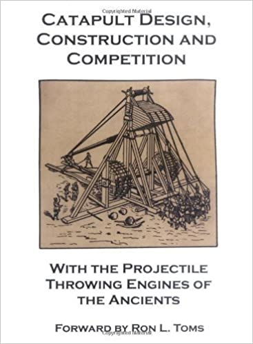 Catapult Design, Construction and Compeion with the ... on