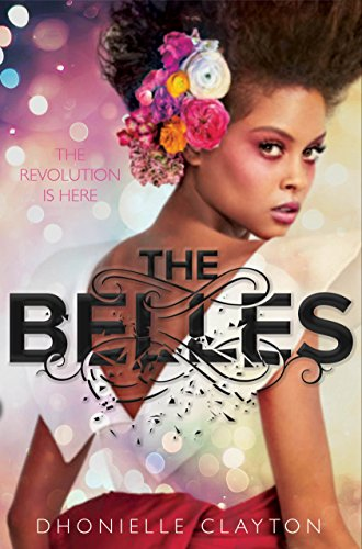 Belles, The by [Clayton, Dhonielle]