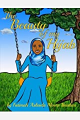 The Beauty Of My Hijab (8x10, Full Color) Paperback