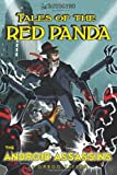 Tales of the Red Panda: the Android Assassins, Gregg Taylor, 1453600566