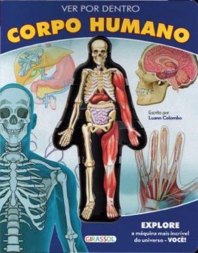 Ver Por Dentro Corpo Humano Em Portuguese Do Brasil Luann Colombo 9788539400485 Books Amazon Ca