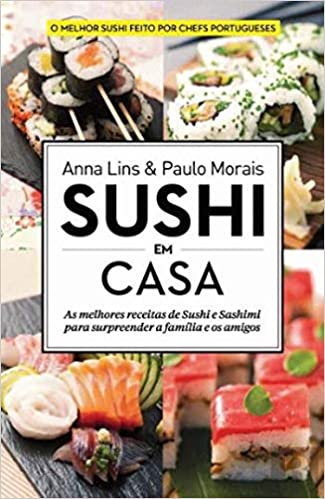 Pack Sushi em Casa: Amazon.es: Paulo Morais|Anna Lins: Libros en idiomas extranjeros