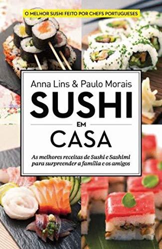 Pack Sushi em Casa: Amazon.es: Paulo Morais|Anna Lins: Libros en ...