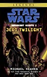 Jedi Twilight (Star Wars: Coruscant Nights I)
