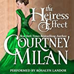 The Heiress Effect: Brothers Sinister, Book 2 | Courtney Milan