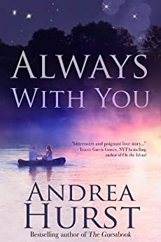 Always with You by [Hurst, Andrea]