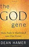 The God Gene, Dean H. Hamer, 0385500580