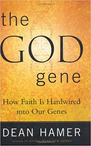 The God Gene: How Faith Is Hardwired into Our Genes: Amazon ...
