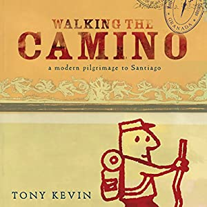 Walking the Camino Audiobook