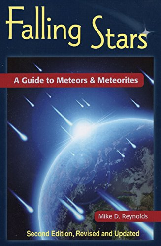 Falling Stars: A Guide to Meteors & Meteorites