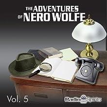 Adventures of Nero Wolfe Vol. 5 Radio/TV Program by Adventures of Nero Wolfe
