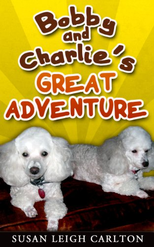 book cover of Bobby and Charlie\'s Great Adventure